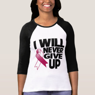 Throat Cancer I Will Never Give Up T Shirts