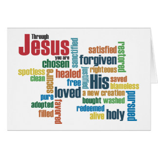Through Jesus, you are... Greeting Card