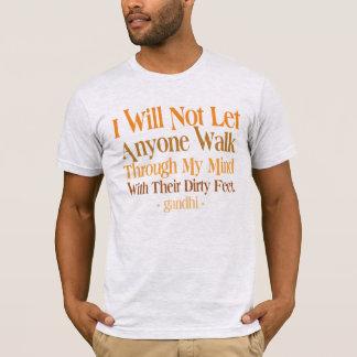 Through My Mind Quote Gandhi T-Shirt