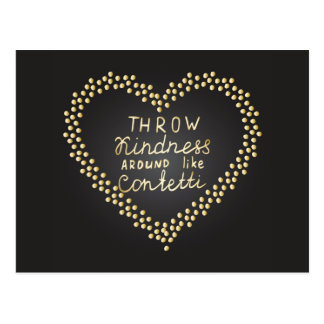 Throw Kindness Around Like Confetti Postcard