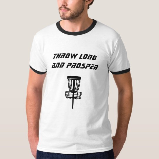 Throw Long and Prosper T-Shirt