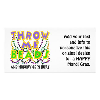 Throw Me Beads and nobody gets hurt Card