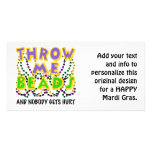 Throw Me Beads and nobody gets hurt Customised Photo Card
