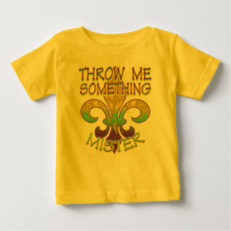 Throw Me Something Mister Tshirts