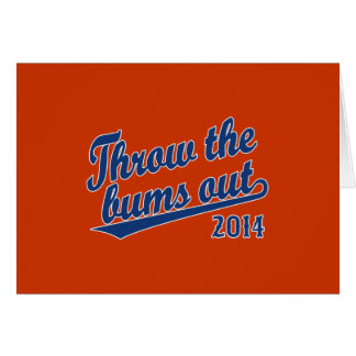 Throw the bums out 2014 blue greeting card