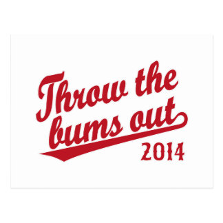 Throw the bums out 2014 red postcard