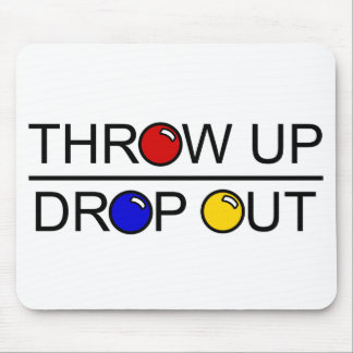 Throw Up, Drop Out Mouse Mat