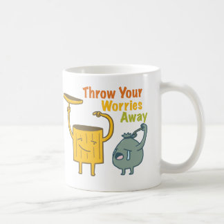 Throw Your Worries Away Classical Mug
