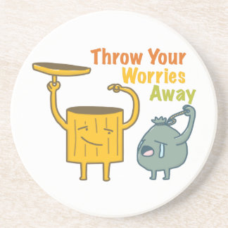 Throw Your Worries Sandstone Drink Coaster