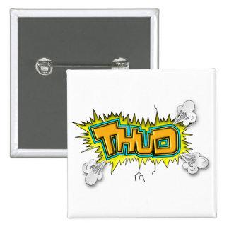 Thud 15 Cm Square Badge