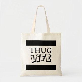 THUG LIFE ATTITUDE MOTTO GANGS GANGSTER TOUGH HOOD BUDGET TOTE BAG