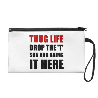 Thug Life Wristlet