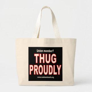 Thug proudly jumbo tote bag