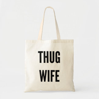 Thug wife funny Christmas gangsta tote