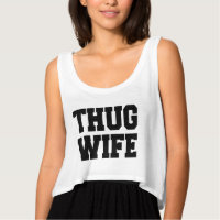 Thug Wife funny women's crop top Flowy Crop Tank Top