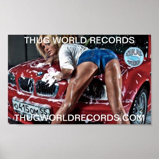 thug world records car wash poster