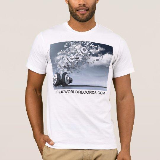 thug world records music is life shirt