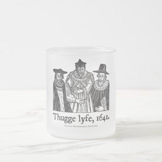 Thugge lyfe (mug) frosted glass coffee mug