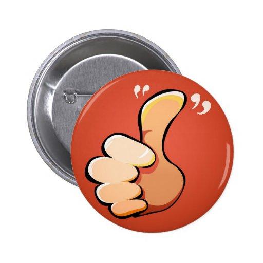 Thumbs up! pins