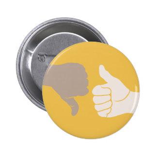 Thumbs Up Down Karma Goes Around 6 Cm Round Badge