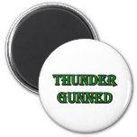Thunder Gunned Magnet