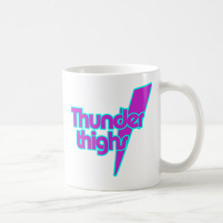 Thunder Thighs Mugs