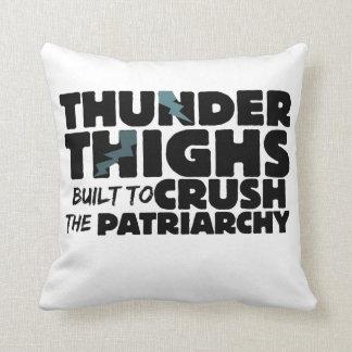 Thunder thighs to crush the patriarchy cushion