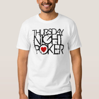 Thursday Night Poker Shirts