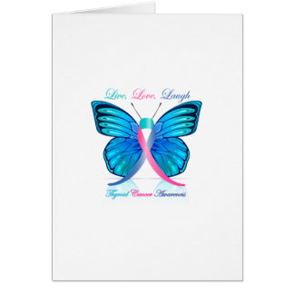 Thyroid Butterfly- Live Love Laugh Greeting Card