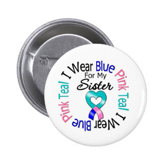 Thyroid Cancer I Wear Heart Ribbon For My Sister 6 Cm Round Badge