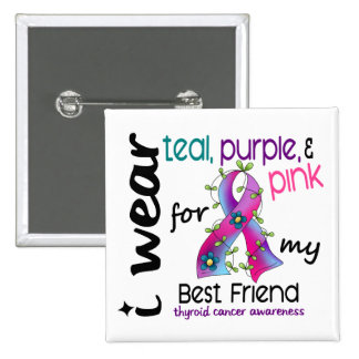 Thyroid Cancer I Wear Ribbon For My Best Friend 43 15 Cm Square Badge