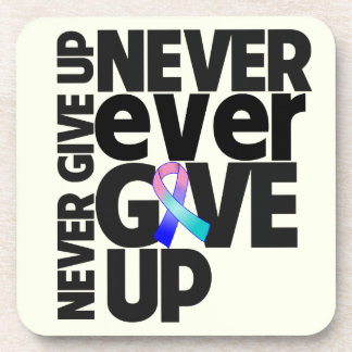 Thyroid Cancer Never Ever Give Up Beverage Coasters
