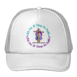 Thyroid Cancer WITH GOD CROSS Trucker Hat