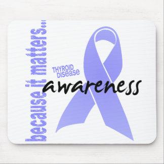 Thyroid Disease Awareness Mouse Pad