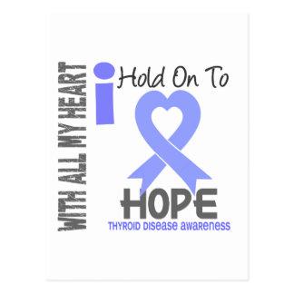 Thyroid Disease I Hold On To Hope Postcard