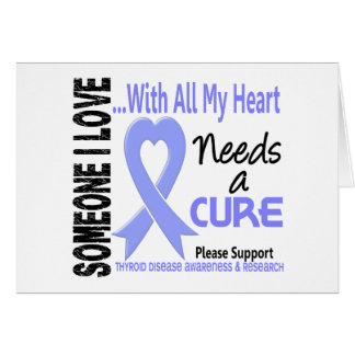Thyroid Disease Needs A Cure 3 Greeting Card