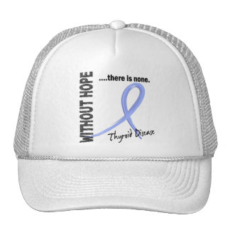 Thyroid Disease Without Hope 1 Hat