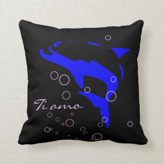 Ti Amo dolphin  I LOVE YOU PILLOW