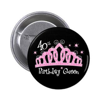 Tiara 40th Birthday Queen DK 6 Cm Round Badge