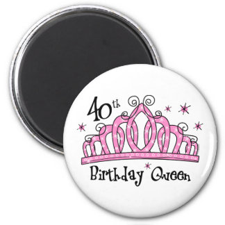 Tiara 40th Birthday Queen LT 6 Cm Round Magnet