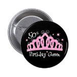 Tiara 50th Birthday Queen DK 6 Cm Round Badge