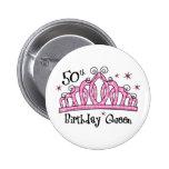 Tiara 50th Birthday Queen LT 6 Cm Round Badge