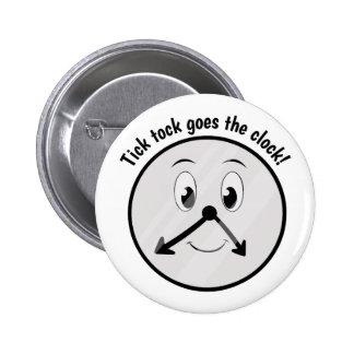 Tick Tock 6 Cm Round Badge