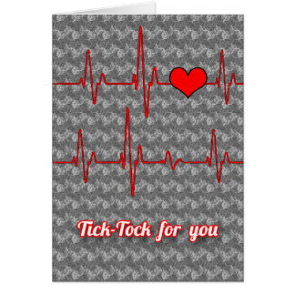 Tick tock for you greeting card