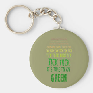 Tick Tock: It's Time to Go Green Basic Round Button Key Ring