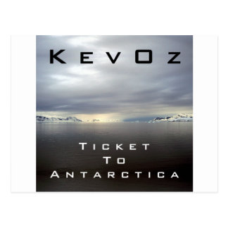Ticket To Antarctica by KevOz Postcards
