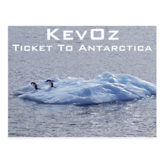 Ticket To Antarctica, by KevOz Postcards