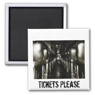 Tickets Please Square Magnet