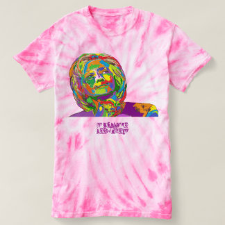 Tie Dye Collection: What Could Have Been T-Shirt