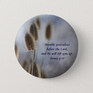 Tiesel - Humility 6 Cm Round Badge